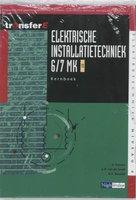 9789042541443 | Elektrische Installatietechniek 6|7 MK deel Kernboek