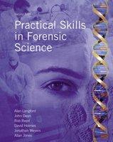 Practical Skills in Forensic Science | 9780132391436