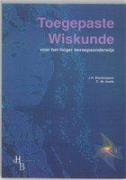 Toegepaste Wiskunde Voor Het Hoger Beroepsonderwijs 3 Deel Leerlingenboek   9789055742646