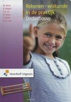 Rekenen-wiskunde in de praktijk Onderbouw | 9789001832810