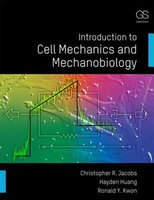 9780815344254 | Introduction to Cell Mechanics and Mechanobiology