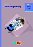 9789006910452 | Traject V&V - Gehandicaptenzorg Niveau 4 Theorieboek