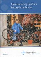 Dienstverlening sport en recreatie basisboek | 9789037228083