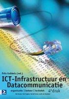 ICT Infrastructuur en datacommunicatie   9789039526590