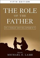 The Role of the Father in Child Development | 9780470405499