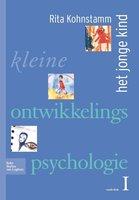 9789031361601 | Kleine ontwikkelingspsychologie 1 deel Het jonge kind druk Heruitgave