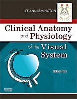 9781437719260 | Clinical Anatomy and Physiology of the Visual System
