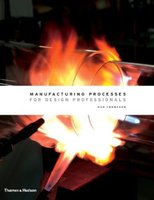9780500513750 | Manufacturing Processes for Design Professionals