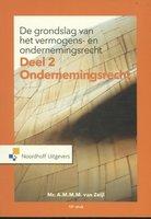9789001875473 | De grondslag van het vermogensrecht en ondernemingsrecht | 2: Ondernemingsrecht