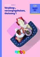 9789006910254  | Traject V&V Verzorgende IG - Verpleeg-, verzorgingshuizen, thuiszorg 1 niveau 3 Theorieboek