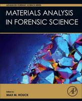 Materials Analysis in Forensic Science | 9780128005743