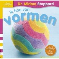 Dr. Miriam Stoppard - Ik hou van vormen | 9789037463637