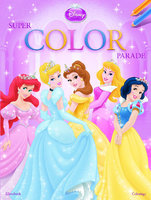 Disney super color parada kleurboek | 9789044794731