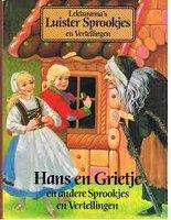 Hans en Grietje en andere sprookjes en vertellingen