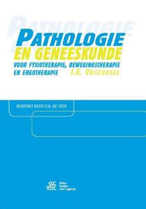 9789036816014 | Pathologie en geneeskunde voor fysiotherapie, bewegingstherapie en ergotherapie