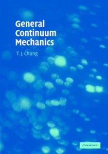 General Continuum Mechanics   9780521874069