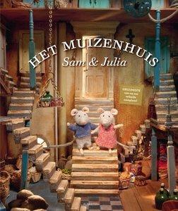 Het Muizenhuis - Sam en Julia | 9789047616696