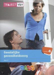 Geestelijke gezondheidszorg / deel 2, niveau 4 / 9789006925265