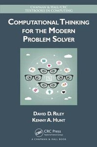 9781466587779 | Computational Thinking for the Modern Problem Solver
