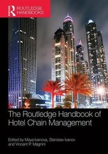 9781138805057 | The Routledge Handbook of Hotel Chain Management