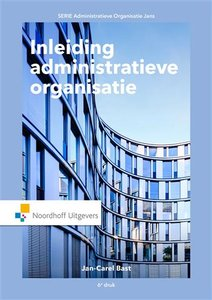 Inleiding administratieve organisatie | 9789001876746