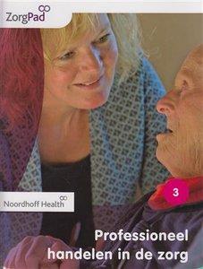 9789001872748 | Zorgpad niveau 4 theorieboek professioneel handelen in zorg