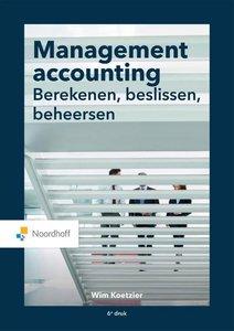 9789001734602 | Management accounting: berekenen, beslissen, beheersen