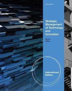 9780538481731 | Strategic Management of Technology and Innovation, International Edition