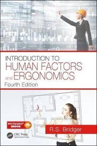 Introduction to Human Factors and Ergonomics   9781498795944