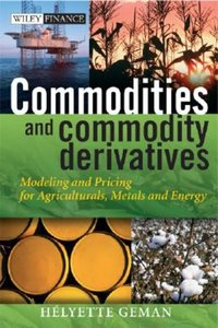 Commodities and Commodity Derivatives | 9780470012185