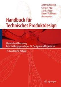 Handbuch Fur Technisches Produktdesign   9783642026416