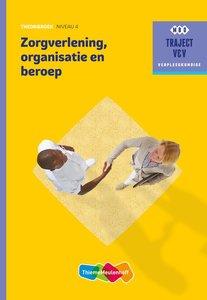 9789006910360 | Zorgverlening, organisatie en beroep niveau 4