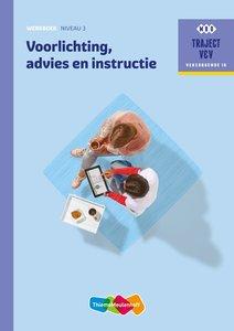 9789006910520 | Traject V&V Verzorgende 1 G - Voorlichting, advies en instructie Niveau 3 Werkboek