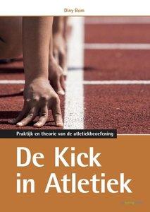 De kick in atletiek | 9789072335654